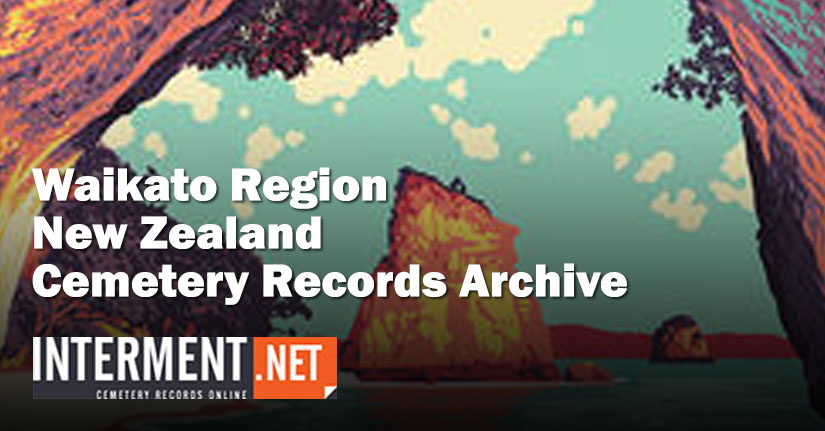 waikato region new zealand cemetery records